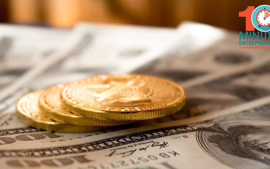 money in business ten minute entrepreneur