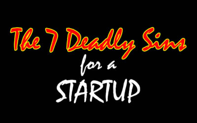 Ep 243: 7 DEADLY Sins for a Startup