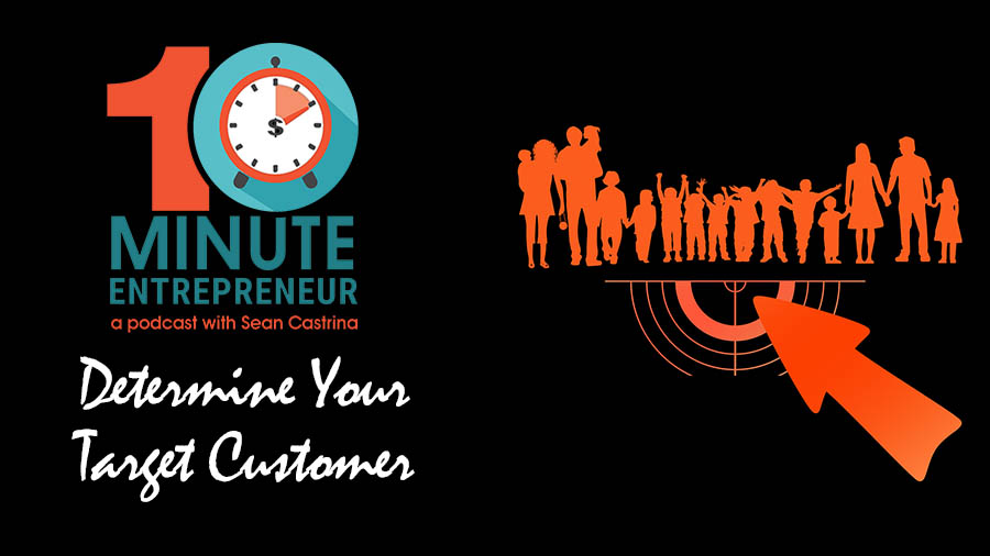 Ep 274: 5 Ways to Determine Your Target Customer!