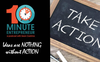 Ep 278: Ideas are NOTHING without ACTION