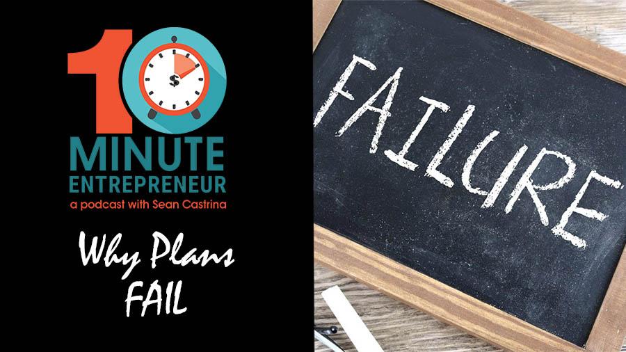 Ep 282: Why Plans FAIL